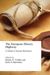 インターネット上のヨーロッパ史資料ガイド<br>The European History Highway: A Guide to Internet Resources : A Guide to Internet Resources