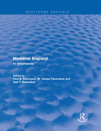 中世イングランド百科事典(復刊)<br>Routledge Revivals: Medieval England (1998) : An Encyclopedia