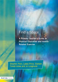 Find a Space! : A Primary Teacher's Guide to Physical Education and Health Related Exercise