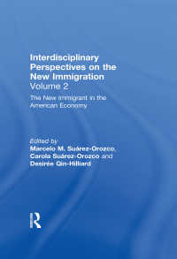 The New Immigrant in the American Economy : Interdisciplinary Perspectives on the New Immigration