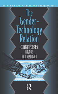 The Gender-Technology Relation : Contemporary Theory And Research: An Introduction