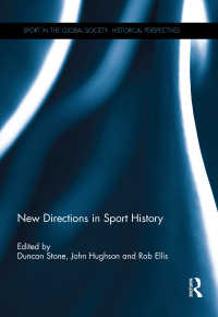 スポーツ史の新たな方途<br>New Directions in Sport History