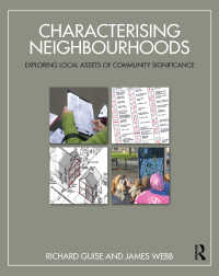 地域コミュニティ資産の評価<br>Characterising Neighbourhoods : Exploring Local Assets of Community Significance
