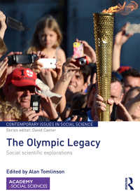 オリンピック遺産:社会科学的探究<br>The Olympic Legacy : Social Scientific Explorations