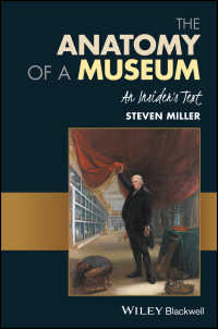 博物館の解剖学<br>The Anatomy of a Museum : An Insider's Text