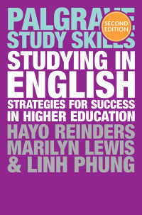英語で大学教育を受けるために(第2版)<br>Studying in English〈2nd ed. 2017〉 : Strategies for Success in Higher Education(2)