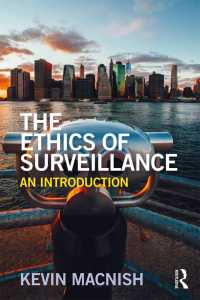 監視の倫理:入門<br>The Ethics of Surveillance : An Introduction