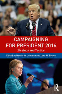 campaigning for president 2016 johnson dennis w edt brown