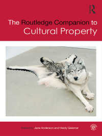 ラウトレッジ版 文化財必携<br>The Routledge Companion to Cultural Property