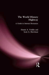 インターネット上の世界史資料ガイド<br>The World History Highway: A Guide to Internet Resources : A Guide to Internet Resources