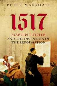 1517年:ルターと宗教改革の創始<br>1517 : Martin Luther and the Invention of the Reformation