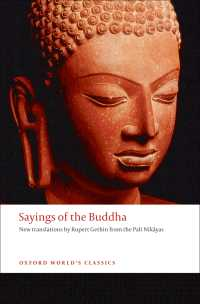 ブッダ名言集(英訳)<br>Sayings of the Buddha : New translations from the Pali Nikayas