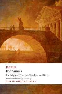 タキトゥス『年代記』(英訳)<br>The Annals : The Reigns of Tiberius, Claudius, and Nero