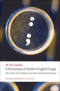 A Dictionary of Modern English Usage : The Classic First Edition