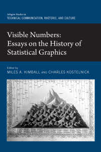 統計視覚化の歴史<br>Visible Numbers : Essays on the History of Statistical Graphics