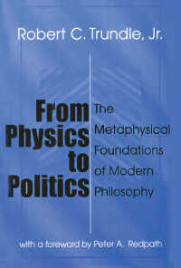 物理学から政治学へ:現代哲学の形而上的土台<br>From Physics to Politics : The Metaphysical Foundations of Modern Philosophy(2)