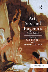 芸術、性と優生学<br>&quot;Art, Sex and Eugenics                                                                                                                                                                         &quot; : Corpus Delecti