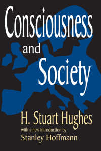 H.S.ヒューズ『意識と社会』<br>Consciousness and Society