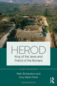 ヘロデ伝(第2版)<br>Herod : King of the Jews and Friend of the Romans(2)
