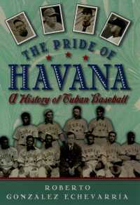 キューバ野球の歴史<br>The Pride of Havana : A History of Cuban Baseball