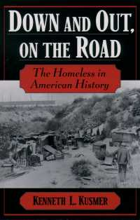 アメリカのホームレス史<br>Down and Out, on the Road : The Homeless in American History