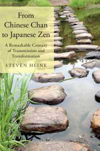 中国から日本の禅へ:伝道と変容の歴史<br>From Chinese Chan to Japanese Zen : A Remarkable Century of Transmission and Transformation