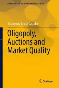 Oligopoly, Auctions and Market Quality〈1st ed. 2017〉