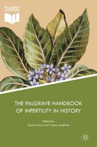 不妊の歴史ハンドブック<br>The Palgrave Handbook of Infertility in History〈1st ed. 2017〉 : Approaches, Contexts and Perspectives