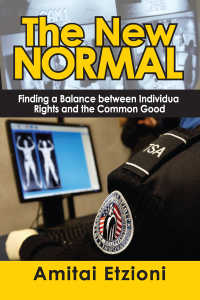 A.エツィオーニ著/新しい基準:個人の権利と共通善のバランス<br>The New Normal : Finding a Balance Between Individual Rights and the Common Good
