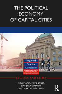 首都の政治経済学<br>The Political Economy of Capital Cities