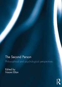 二人称:哲学・心理学的視座<br>The Second Person : Philosophical and Psychological Perspectives