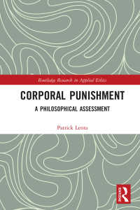 体罰:哲学的評価<br>Corporal Punishment : A Philosophical Assessment