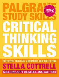 批判的思考力(第3版)<br>Critical Thinking Skills〈3rd ed. 2017〉 : Effective Analysis, Argument and Reflection(3)