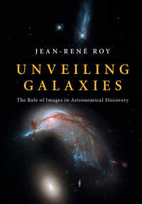 Unveiling Galaxies : The Role of Images in Astronomical Discovery