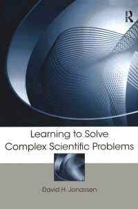 科学教育における問題解決<br>Learning to Solve Complex Scientific Problems
