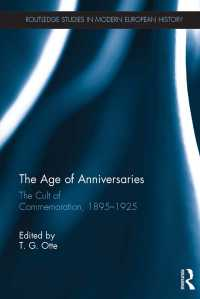 「百周年」記念ブームの誕生1895-1925年<br>The Age of Anniversaries : The Cult of Commemoration, 1895-1925