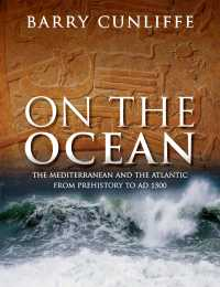 地中海と大西洋:先史時代から15世紀まで<br>On the Ocean : The Mediterranean and the Atlantic from prehistory to AD 1500