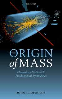 The Origin of Mass : Elementary Particles and Fundamental Symmetries