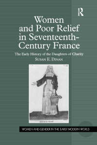 17世紀フランスの女性と救貧活動<br>Women and Poor Relief in Seventeenth-Century France : The Early History of the Daughters of Charity