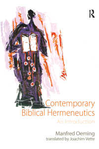 現代聖書解釈学入門<br>Contemporary Biblical Hermeneutics : An Introduction