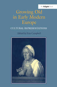近代初期ヨーロッパにおける加齢:文化表象史<br>Growing Old in Early Modern Europe : Cultural Representations