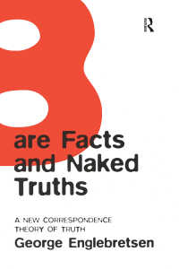 新・真理照応理論:露わな真実とむき出しの真理<br>Bare Facts and Naked Truths : A New Correspondence Theory of Truth