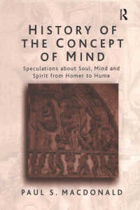 心の概念史<br>History of the Concept of Mind : Volume 1: Speculations About Soul, Mind and Spirit from Homer to Hume