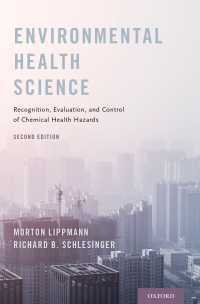Environmental Health Science : Recognition, Evaluation, and Control of Chemical Health Hazards(2)