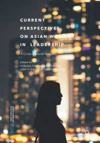 現代アジアの女性リーダー:比較文化分析<br>Current Perspectives on Asian Women in Leadership〈1st ed. 2017〉 : A Cross-Cultural Analysis