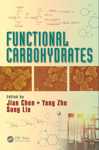 Functional Carbohydrates : Development, Characterization, and Biomanufacture