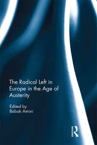 緊縮時代の欧州にみる急進左派<br>The Radical Left in Europe in the Age of Austerity