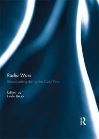 冷戦期のラジオ放送<br>Radio Wars : Broadcasting During the Cold War