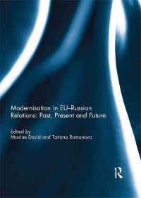 EU-ロシア関係の近代化<br>Modernisation in EU-Russian Relations: Past, Present and Future