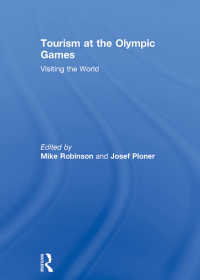 オリンピックとツーリズム<br>Tourism at the Olympic Games : Visiting the World
